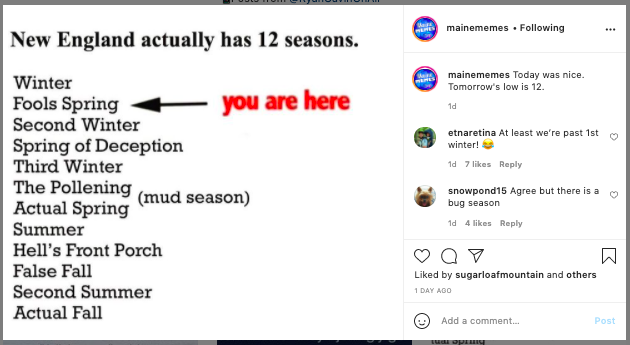 Maine Memes describes the 12 seasons in New England in their Instagram Post
